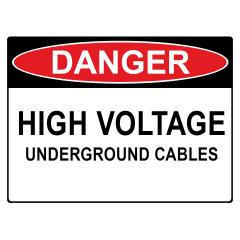 600x450mm - Corflute - Danger High Voltage Underground Cables