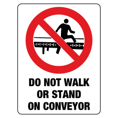 90x55mm - Self Adhesive - Do Not Walk or Stand on Conveyor
