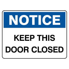 450x300mm - Poly - Notice Keep This Door Closed