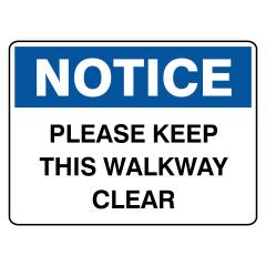 150x225mm - Self Adhesive - Notice Please Keep Walkway Clear